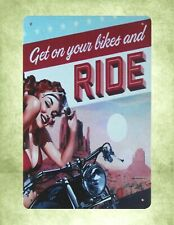 Us Seller- decorative gifts Get on your bikes and Ride motorcycle tin metal sign