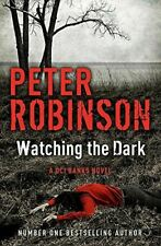 Watching the Dark: DCI Banks 20, Peter Robinson, Like New, Paperback