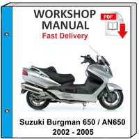SUZUKI BURGMAN 650 AN650 AN 650 2002 2003 2004 2005 SERVICE REPAIR SHOP MANUAL