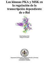 Las Kinasas PKA y MSK en la Regulación de la Transcripción Dependiente de...