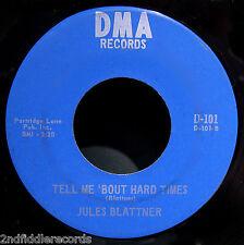 JULES BLATTNER-That Ain't Love, That's Emotion-Mega Rare Funk Soul 45-DMA #101