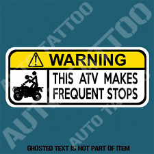 ATV QUAD FREQUENT STOPS WARNING DECAL STICKER QUAD WARNING STICKERS 100mm X 45mm