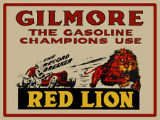 Gilmore The Gasoline Champions Use Red Lion Metal Sign