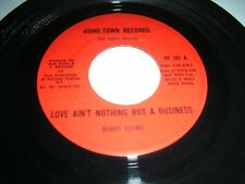 BOBBY ADAMS - LOVE AIN'T NOTHING BUT A BUSINESS (VOCAL/INST)..U.S HOME TOWN