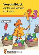 Vorschulblock - Zahlen und Mengen ab 5 Jahre, A5-Block (Übungsmaterial für  ...