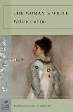 The Woman in White (Barnes & Noble Classics) by Wilkie Collins