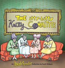 The Itty-Bitty Knitty Committee by Scott Hilburn (2012, Paperback)