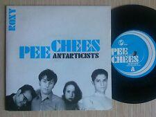 "PEE CHEES - ANTARTICISTS - 45 GIRI 7"" ENGLAND"