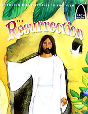 ARCH BOOKS The Resurrection (pb) Easter Bible Story Concordia Publishing House