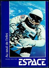 Au seuil de l'Infini, l'Espace, les Fusées, Satellites, la Lune, Roger Grutter