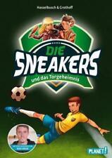 Die Sneakers und das Torgeheimnis / Die Sneakers Bd.1 von Birgit Hasselbusch und Stefan Grothoff (2016, Gebundene Ausgabe)