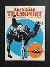 "AUSTRALIAN BOOK ""AUSTRALIAN TRANSPORT"" AN ILLUSTRATED HISTORY"