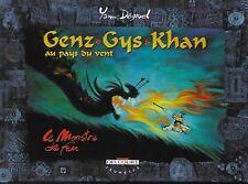 GENZ GYS KHAN T. 2 : LE MONSTRE DE FEU - YANN DEGRUEL - E.O. -2000- DELCOURT