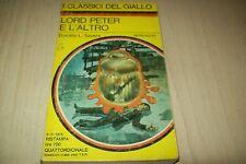 I CLASSICI DEL GIALLO MONDADORI  238 DOROTHY L.SAYERS:LORD PETER E L'ALTRO.1976!