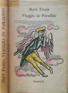 Viaggio in Paradiso. . Mark Twain. 1953. .