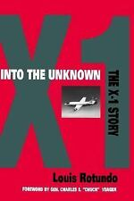 """ROTUNDO """"INTO THE UNKNOWN: THE X-1 STORY"""" 1994 1ST ED SIGNED  HC/DJ VG+/VG+"""