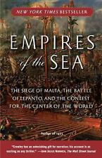 Empires of the Sea : The Siege of Malta, the Battle of Lepanto, and the...