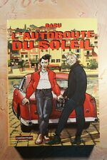 L'AUTOROUTE DU SOLEIL (601B) BARU 1995 EDITION ORIGINALE MANGA CASTERMAN