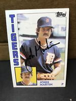 Autographed Signed 1984 Topps #24 John Martin Detroit Tigers Auto