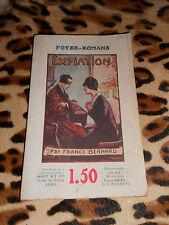 Expiation - France Bernard - Foyer-Romans - Hirt et Cie