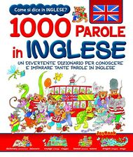 COME SI DICE IN INGLESE ? 1000 PAROLE IN INGLESE, 121 PAGINE ILLUSTRATE