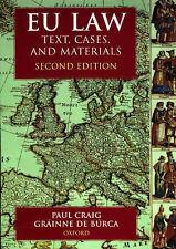 EU Law: Text, Cases and Materials by P.P. Craig, Grainne De Burca (Paperback,...