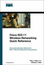 Networking Technology: Cisco 802. 11 Wireless Networking Quick Reference by Toby