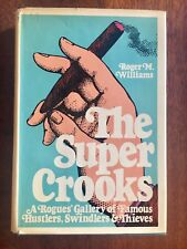 The Super Crooks, First Edition Roger M. William in DJ, Scarce!
