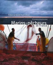 MARINS-PECHEURS DE FRANCE PAR JEAN-PIERRE DUVAL PREFACE DE P. POIVRE D'ARVOR