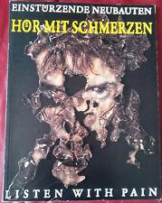 EINSTURZENDE NEUBAUTEN 'Listen With Pain' 1989 book German Industrial Nick Cave