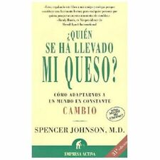 QUIEN SE HA LLEVADO MI QUESO / WHO MOVED MY CH - SPENCER JOHNSON (Spanish) NEW