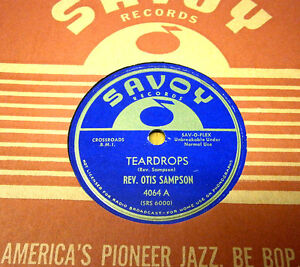 Gospel Rev Otis Sampson 78 Teardrops / I'Ll Search Heaven Pour Vous Savoy 4064 M