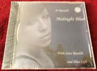 Al Rinaldi Midnight Blue With Sara Rinaldi and Blue Cafe CD Brand New Sealed