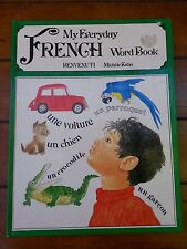 My Everyday French Word Book by Michele Kahn (1981, Hardcover)