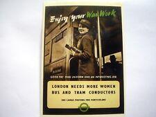 PPC: ENJOY YOUR WAR WORK~LONDON NEEDS MORE WOMEN CONDUCTORS~1942~REPRO