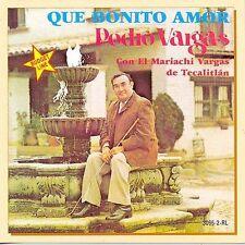 Vargas, Pedro : Que Bonito Amor CD