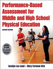 Performance-Based Assessment for Middle and High School Physical Education-2n…