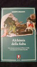 Sermonti: Alchimia della fiaba Presentazione E. Zolla, commento di G. Giorello