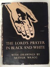 John Fowles Signed Copy - Arthur Wragg - The Lord's Prayer - 1st/1st 1946 in D/W
