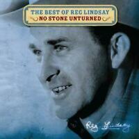 REG LINDSAY The Best Of No Stone Unturned CD BRAND NEW