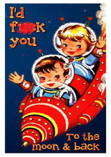 F##k You To The Moon And Back ~ Doris & Betty Valentine / Love Card - PM-DBV17