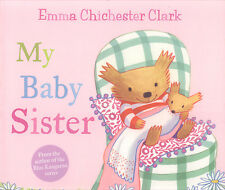 A Humber and Plum story: My baby sister by Emma Chichester Clark (Paperback)