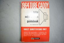1964 Tube Caddy : Tube Substition guidebook