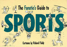 Fanatic's Guide to Sport,Fiddy, Roland,New Book mon0000087472