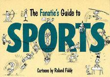 Fanatic's Guide to Sport,Fiddy, Roland,New Book mon0000087472