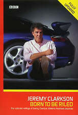 Born to be Riled: The Collected Writings of Jer... - Jeremy Clarkson - Accept...