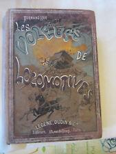 LES VOLEURS DE LOCOMOTIVES de Fernand HUE- Lecène, Oudin et Cie.
