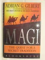 Magi: The Quest for the Secret Tradition, Gilbert, Adrian Geoffrey, Very Good Bo