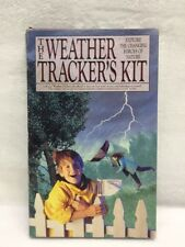 The Weather Trackers Kit Explore The Changing Forces of Nature Wind Rain Storm