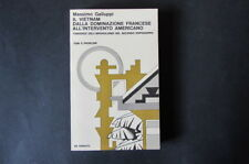 VIETNAM DOMINAZIONE FRANCESE INTERVENTO AMERICANO  Massimo Galluppi  1972 Donato